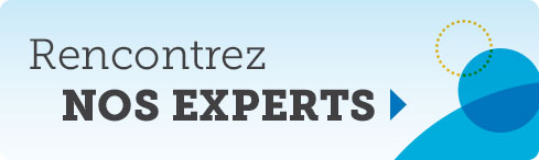 Rencontrez nos experts